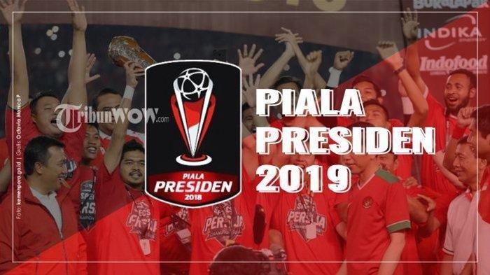 LINK LIVE & Jadwal Lengkap Babak Penyisihan Grup Piala Presiden 2019: Dibuka Jokowi Persib Vs Tira