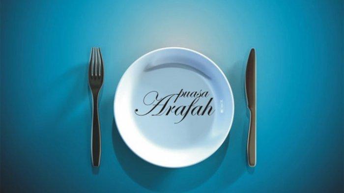 Niat Puasa Dzulhijjah, Tarwiyah, dan Arafah, yang Pahala Ibadahnya Setara 1 Tahun Puasa