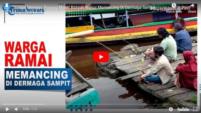 VIDEO Pemancing Ramai di Sekitar Dermaga Habaring Hurung Sampit Kalteng