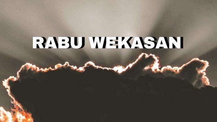 Rebo Wekasan atau Arba Mustakmir jatuh pada Rabu (6/10/2021).
