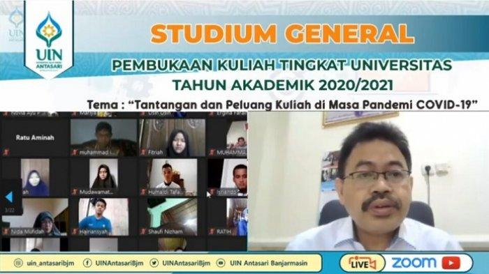 Rektor UIN Antasari Banjarmasin Buka Perkuliahan Perdana, Pertama Kali Berlangsung Virtual