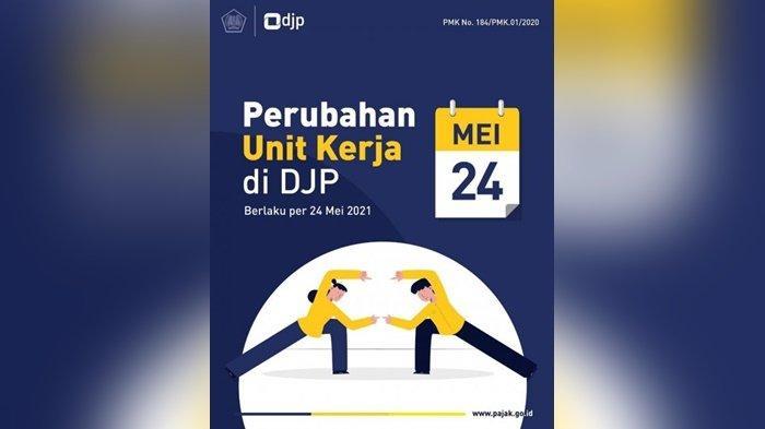Mulai 24 Mei, Organisasi Intansi Vertikal DJP Resmi Berubah