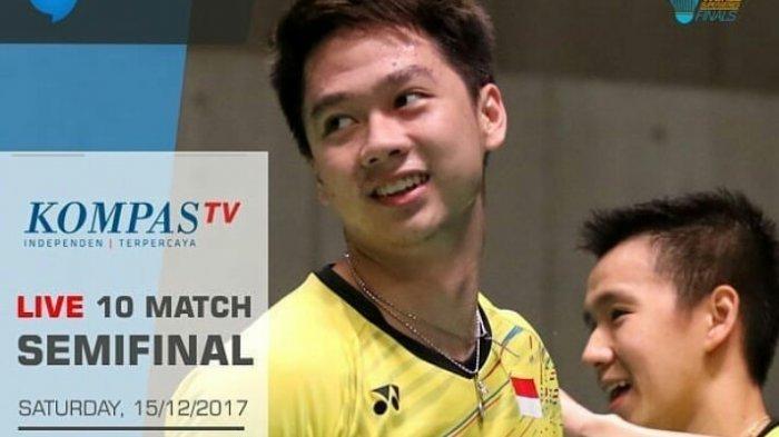Live Streaming Kompas TV Semifinal Dubai Super Series 2017 Hari Ini, Tonton di Sini!