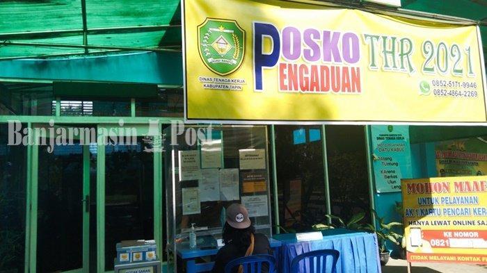 Dinas Tenaga Kerja Kabupaten Tapin Buka Posko Pengaduan THR Bagi Buruh