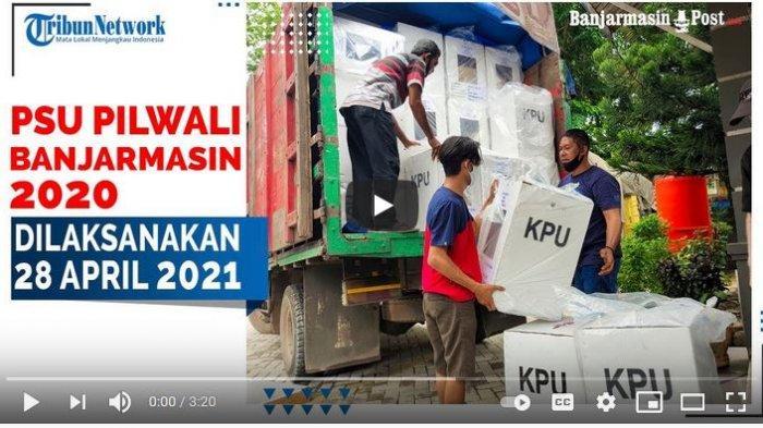 KPU Rilis Jadwal PSU di 15 Daerah : Kalsel Belum Terjadwal, Banjarmasin 28 April 2021