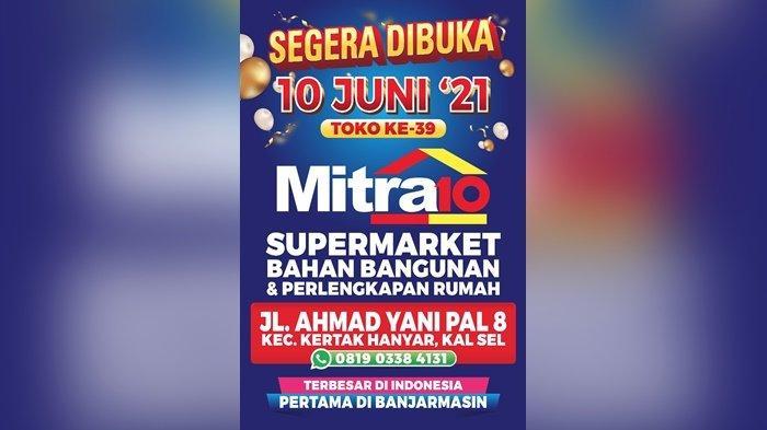 Supermarket Bahan Bangunan dan Perlengkapan Rumah Mitra10 Akan Hadir di Banjarmasin