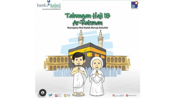Ini Kemudahan dan Keuntungan Haji Melalui Bank Kalsel Syariah