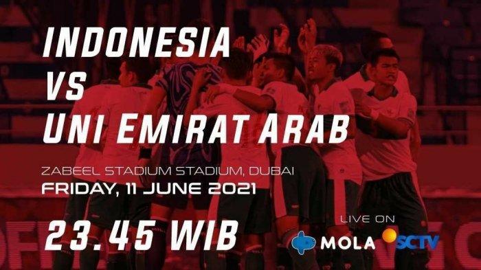 Live SCTV! Link Nonton Streaming Timnas Indonesia vs UEA Hari Ini Gratis di TV Online Mola