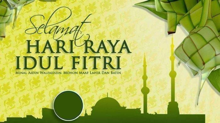 Kumpulan 30 Ucapan Selamat Hari Raya Idul Fitri 2021 Selain Taqobalallahu Minna Wa Minkum