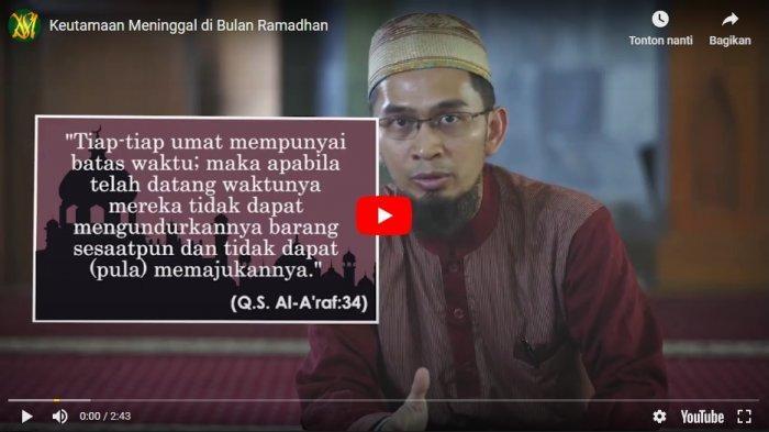 Guru Zuhdi Meninggal Dunia, Begini Ceramah Ustadz Adi Hidayat Tentang Kemuliaan Wafat di Ramadhan