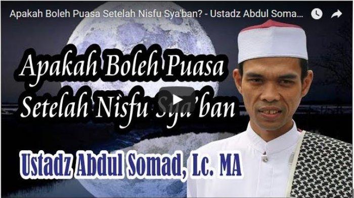 Bolehkah Berpuasa Lagi di Antara Nisfu Syaban dan Ramadan? Begini Menurut Ustad Abdul Somad
