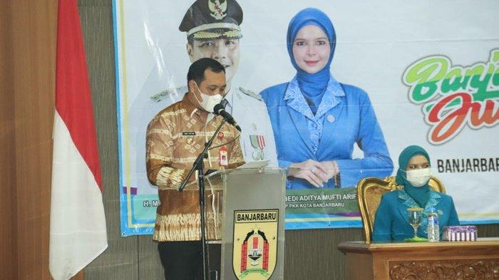 Wali Kota HM Aditya Mufti Ariffin dan Ketua TP PKK Banjarbaru Buka Rakerda IX