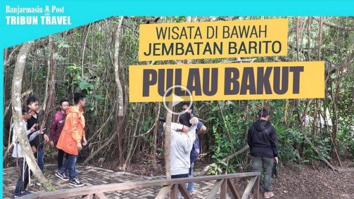 Video Jalan Jalan Ke Taman Wisata Alam Pulau Bakut Barito Kuala Ongkos Menyeberang Hanya Rp 10 Ribu Banjarmasin Post