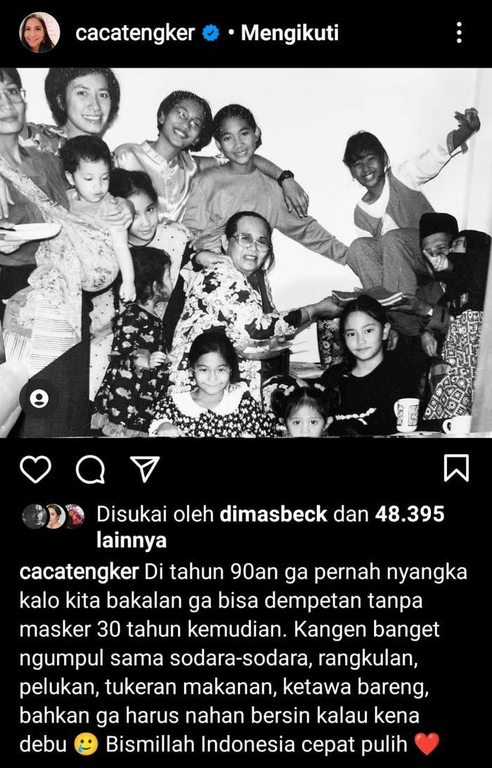 Caca Tengker rindu berkumpul bersama kerabat dan keluarganya. Wajah Nagita Slavina curi perhatian./
