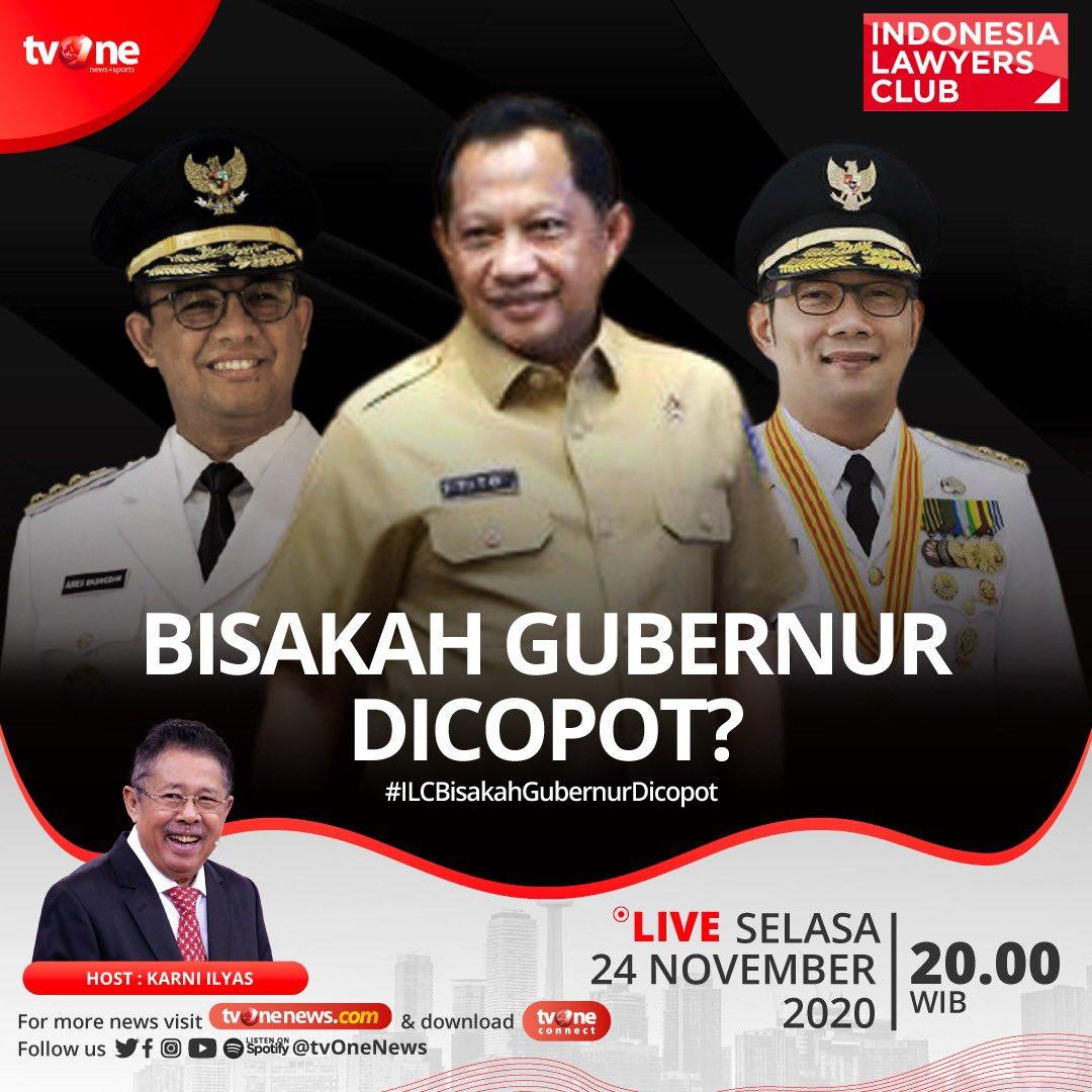 Tema ILC malam ini Selasa (24/11/2020) adalah 'Bisakah Gubernur Dicopot?',