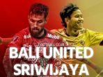 bali-united-vs-sriwijaya-fc_20180214_114213.jpg