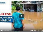 banjir-rob-rendam-kecamatan-aluhaluh.jpg