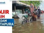 bencana-banjir-masih-melanda-kawasan-permukiman-di-wilayah-kecamatan-martapura-aasdfdf.jpg