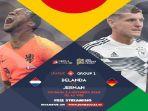 jadwal-belanda-vs-jerman-live-supersoccertv_20181013_214409.jpg