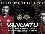 jadwal-dan-live-streaming-indosiar-timnas-indonesia-vs-vanuatu-di-fifa-matchday.jpg
