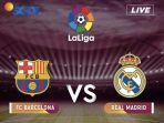 jadwal-live-sctv-barcelona-vs-real-madrid-el-clasicco-liga-spanyol_20181028_225322.jpg