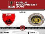jadwal-live-streaming-jawapos-tv-psm-makassar-vs-bhayangkara-fc-di-perempatfinal-piala-indonesia.jpg