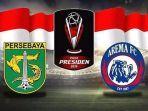 jadwal-persebaya-vs-arema-fc-di-final-piala-presiden-2019-live-indosiar.jpg