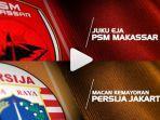 jadwal-prediksi-psm-makassar-vs-persija-leg-2-final-piala-indonesia-live-rcti-jawa-pos-tv.jpg