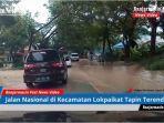 jalan-nasional-di-lokpaikat-tapin-terendam-air.jpg