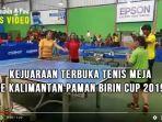 kejuaraan-tenis-meja-paman-birin-cup-2019.jpg