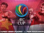 link-live-streaming-mnctv-becamex-vs-psm-makassar-di-semifinal-piala-afc-2019-zona-asean.jpg