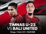 link-live-streaming-tv-online-indosiar-timnas-u-23-indonesia-vs-bali-united.jpg