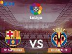 live-streaming-barcelona-vs-villarreal-di-sctv_20180509_225130.jpg