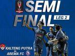 live-streaming-indosiar-kalteng-putra-vs-arema-fc-di-semifinal-piala-presiden-2019.jpg