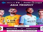 live-streaming-mola-tv-man-city-vs-wolves-di-final-premier-league-asia.jpg