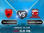 live-streaming-rcti-psm-makassar-vs-madura-united-di-piala-indonesia-link-jawapos-tv.jpg