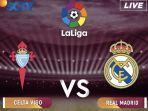 live-streaming-sctv-celta-vigo-vs-real-madrid-di-liga-spanyol.jpg