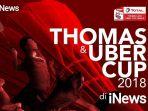 live-streaming-semifinal-piala-thomas-2018-di-tvri-dan-inews-tv_20180525_161753.jpg