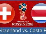 live-streaming-swiss-vs-kosta-rika-di-grup-e-piala-dunia-2018_20180627_232041.jpg