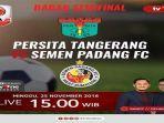live-streaming-tv-one-persita-tangerang-vs-semen-padang-fc-semifinal-liga-2-leg-pertama.jpg