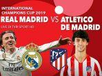 live-tvri-link-live-streaming-real-madrid-vs-atletico-madrid-di-mola-tv-icc-2019.jpg