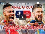 prediksi-chelsea-vs-arsenal-jelang-live-streaming-rcti-di-final-piala-fa-cup.jpg
