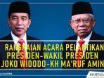rangkaian-acara-pelantikan-presiden-wakil-presiden-joko-widodo-kh-maruf-amin.jpg