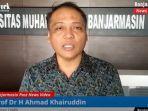 rektor-universitas-muhammadiyah-um-banjarmasin-prof-dr-h-ahmad-khairuddin-sabtu-31072021.jpg