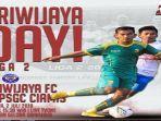 sriwijaya-fc-vs-psgc-ciamis-di-liga-2-2019.jpg