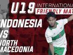timnas-u-19-indonesia-vs-makedonia-utara-live-streaming-mola-tv-net-tv.jpg