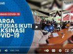 VIDEO Masyarakat Antusias Ikuti Vaksinasi Adaro di Pendopo Bersinar Tabalong