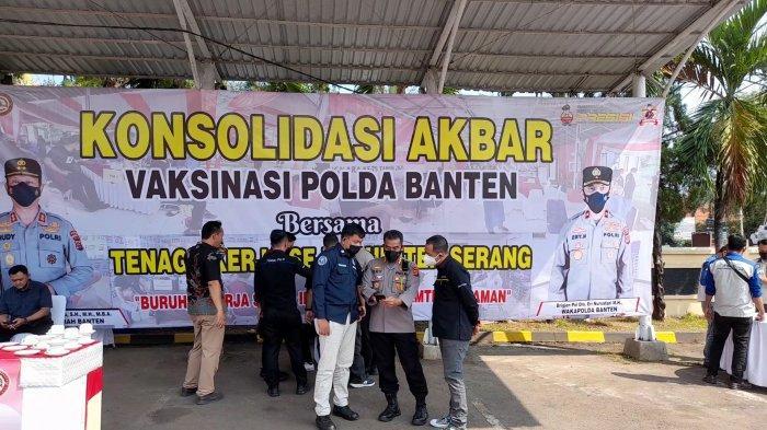 Polda Banten Gelar Konsolidasi Akbar Vaksinasi, 300 Tenaga Kerja se-Kabupaten Serang Divaksin Gratis