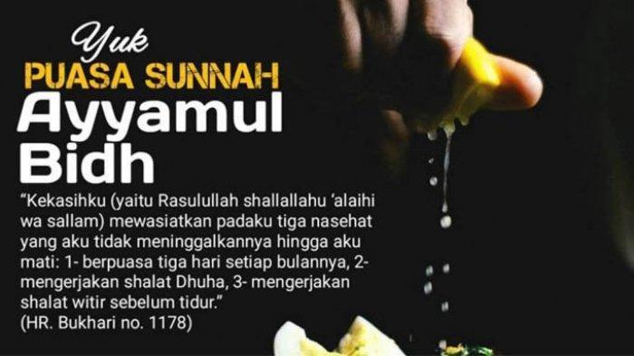 Puasa Ayyamul Bidh Bisa Digabung dengan Puasa Senin Kamis dan Qadha, Ini Niat dan Keutamaannya