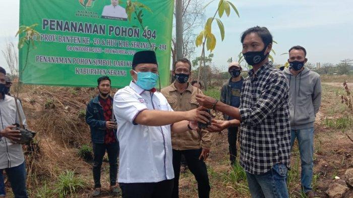 Nasrul Ulum Janji Wujudkan Kabupaten Serang Ramah Lingkungan, Dimulai dari Penanaman 494 Pohon